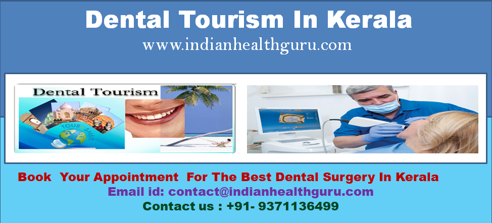 10 reasons to choose Kerala for your Dental treatment