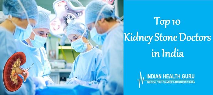 Top 10 Kidney Stone Doctors In India Best Kidney Stone Surgeon India